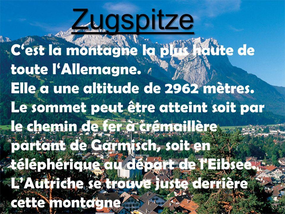Monuments et lieux touristiques Le Zugspitze, point culminant de l Allemagne (2 962 m.) L Alpspitze, sommet à 2 628 m.