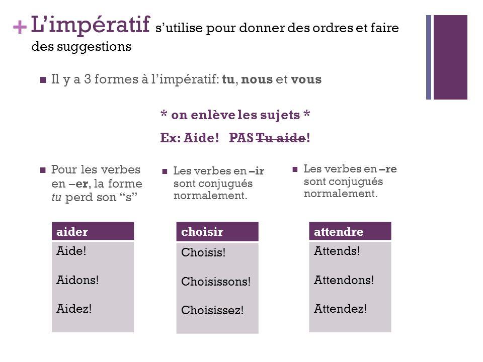 + Limpératif et les pronoms 1.