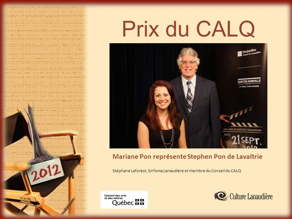 Prix du CALQ Mariane Pon représente Stephen Pon de Lavaltrie Stéphane Laforest, Sinfonia Lanaudière et membre du Conseil du CALQ