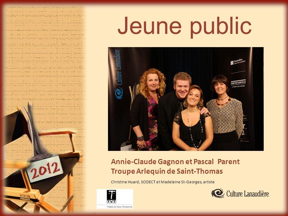 Jeune public Annie-Claude Gagnon et Pascal Parent Troupe Arlequin de Saint-Thomas Christine Huard, SODECT et Madeleine St-Georges, artiste
