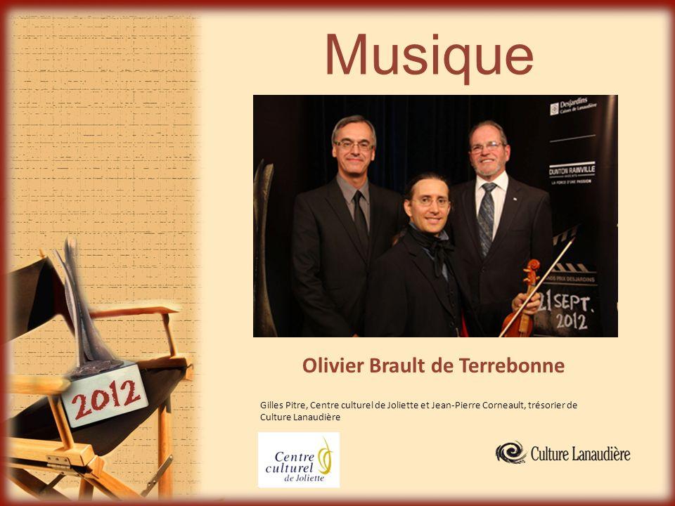 Musique Olivier Brault de Terrebonne Gilles Pitre, Centre culturel de Joliette et Jean-Pierre Corneault, trésorier de Culture Lanaudière