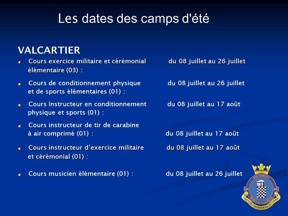VALCARTIER Cours exercice militaire et cérémonial du 08 juillet au 26 juillet élémentaire (03) : élémentaire (03) : Cours de conditionnement physique