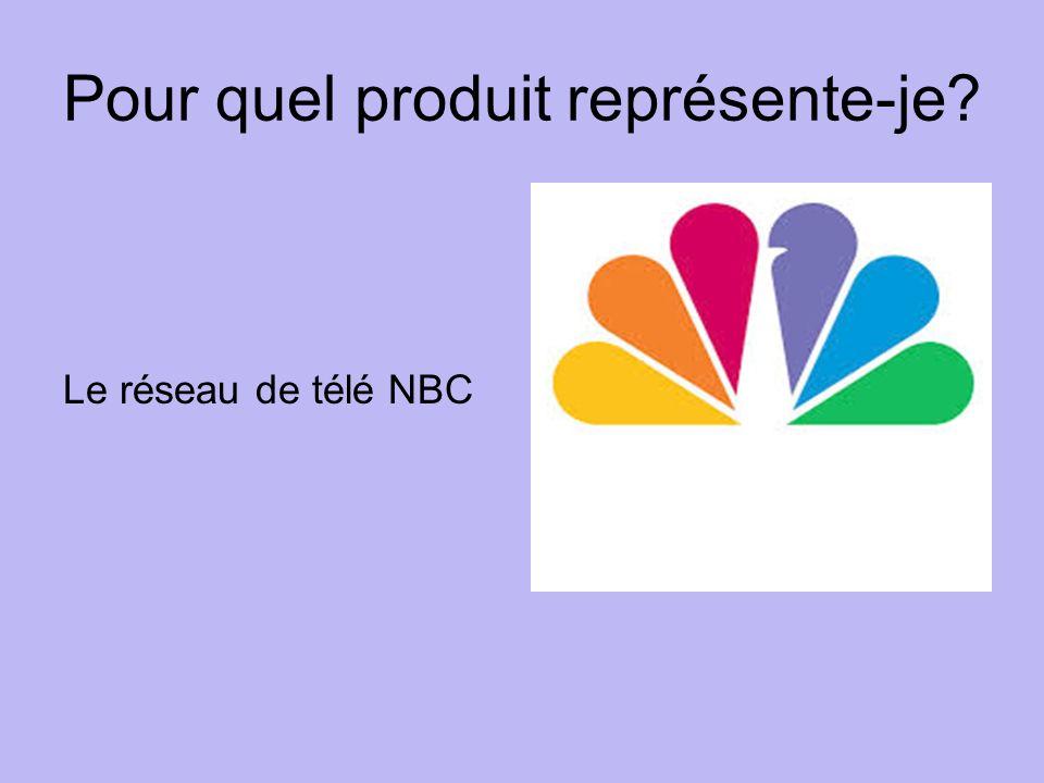 Pour quel produit représente-je Le réseau de télé NBC