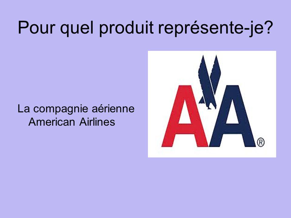 Pour quel produit représente-je La compagnie aérienne American Airlines