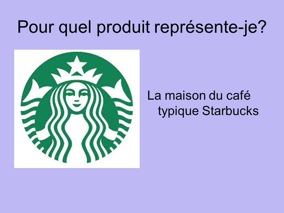Pour quel produit représente-je La maison du café typique Starbucks