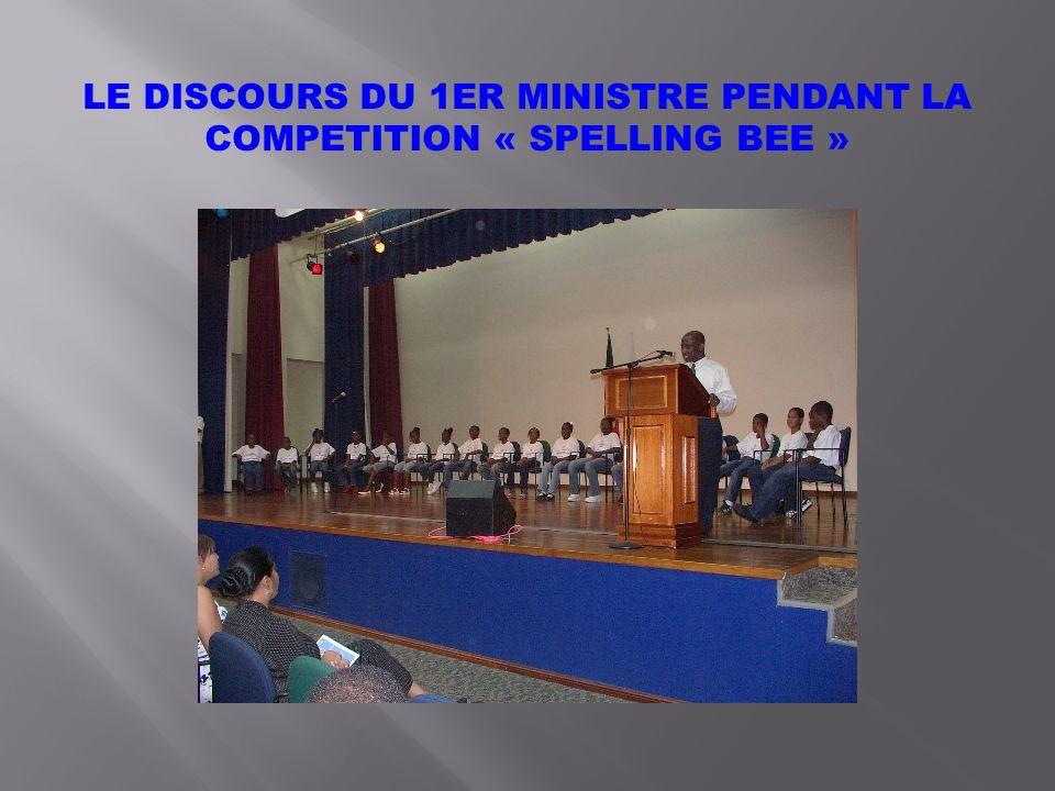 LE DISCOURS DU 1ER MINISTRE PENDANT LA COMPETITION « SPELLING BEE »