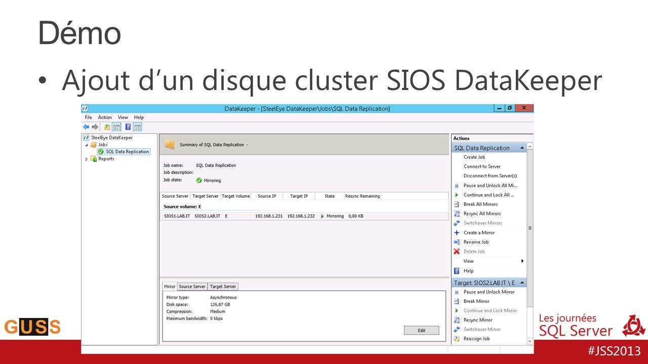 #JSS2013 Ajout dun disque cluster SIOS DataKeeper Démo