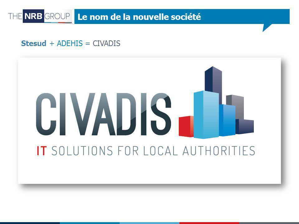 Le nom de la nouvelle société Stesud + ADEHIS = CIVADIS