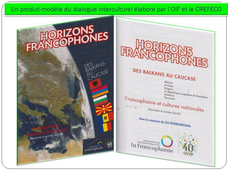 Un produit-modèle du dialogue interculturel élaboré par lOIF et le CREFECO