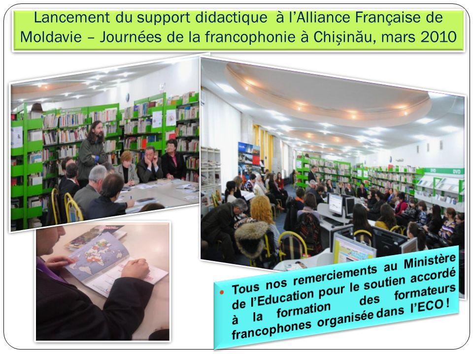 Lancement du support didactique à lAlliance Française de Moldavie – Journées de la francophonie à Chiin ă u, mars 2010
