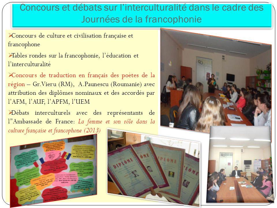 Concours et débats sur linterculturalité dans le cadre des Journées de la francophonie Concours de culture et civilisation française et francophone Ta