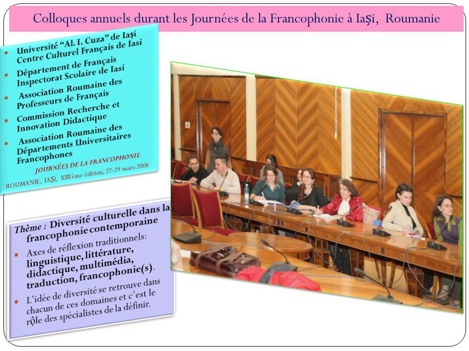 Colloques annuels durant les Journées de la Francophonie à Iai, Roumanie