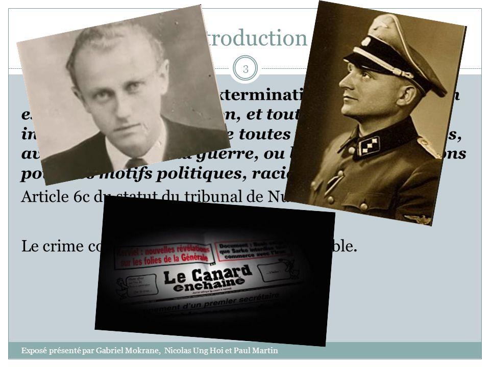 Introduction « L'assassinat, l'extermination, la réclusion en esclavage, la déportation, et tout autre acte inhumain commis contre toutes populations