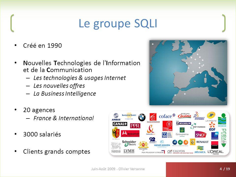 / 19 Le groupe SQLI Créé en 1990 Nouvelles Technologies de l'Information et de la Communication – Les technologies & usages Internet – Les nouvelles o