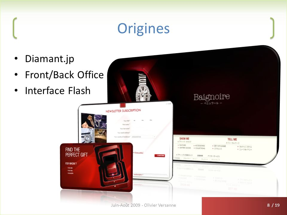 / 19 Origines Diamant.jp Front/Back Office Interface Flash Juin-Août 2009 - Olivier Versanne8