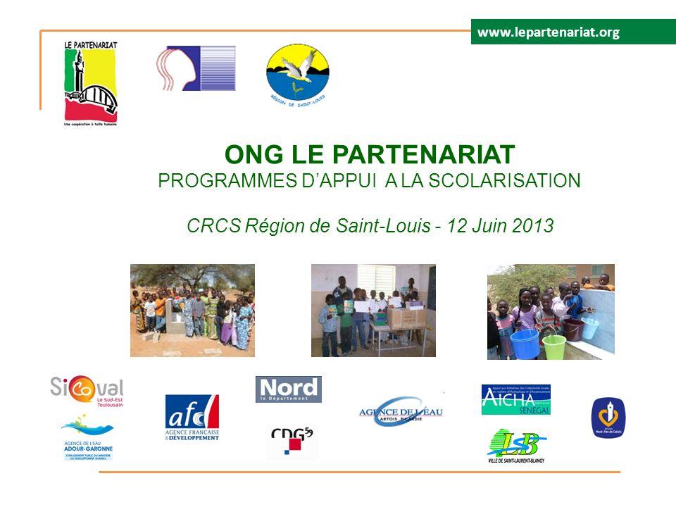 LE PARTENARIAT PROGRAMMES DAPPUI A LA SCOLARISATION- CRCS Région de Saint-Louis - 12 Juin 2013 Le Partenariat intervient depuis 1986 dans le secteur de lEducation à Saint-Louis.