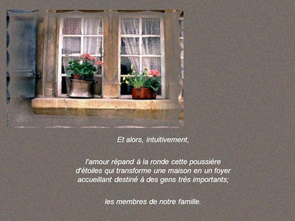 Une maison est une maison... jusqu'à ce que l'amour en franchisse le seuil.