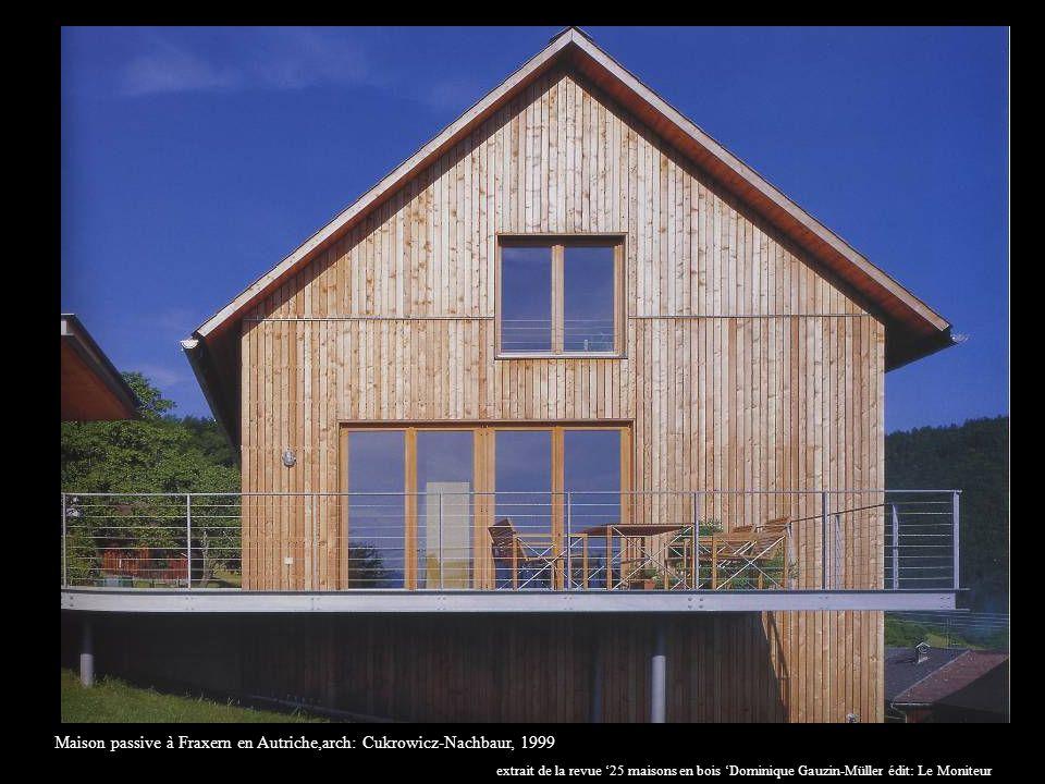 Maison passive à Fraxern en Autriche,arch: Cukrowicz-Nachbaur, 1999 extrait de la revue 25 maisons en bois Dominique Gauzin-Müller édit: Le Moniteur