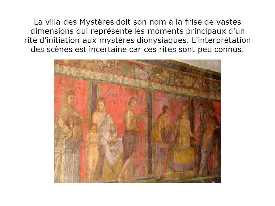 La villa des Myst è res doit son nom à la frise de vastes dimensions qui repr é sente les moments principaux d'un rite d'initiation aux myst è res dio
