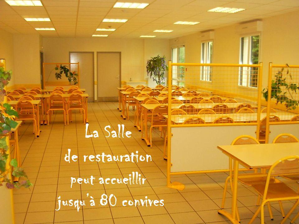 La Salle de restauration peut accueillir jusquà 80 convives