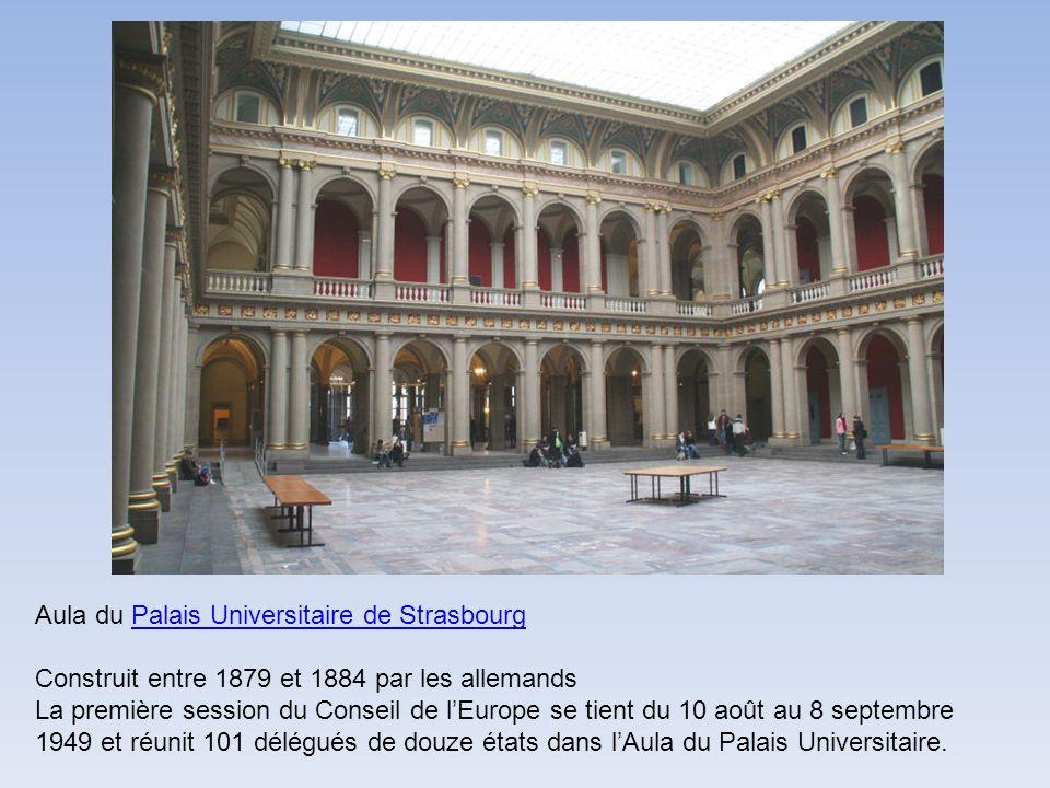 Aula du Palais Universitaire de Strasbourg Construit entre 1879 et 1884 par les allemandsPalais Universitaire de Strasbourg La première session du Con