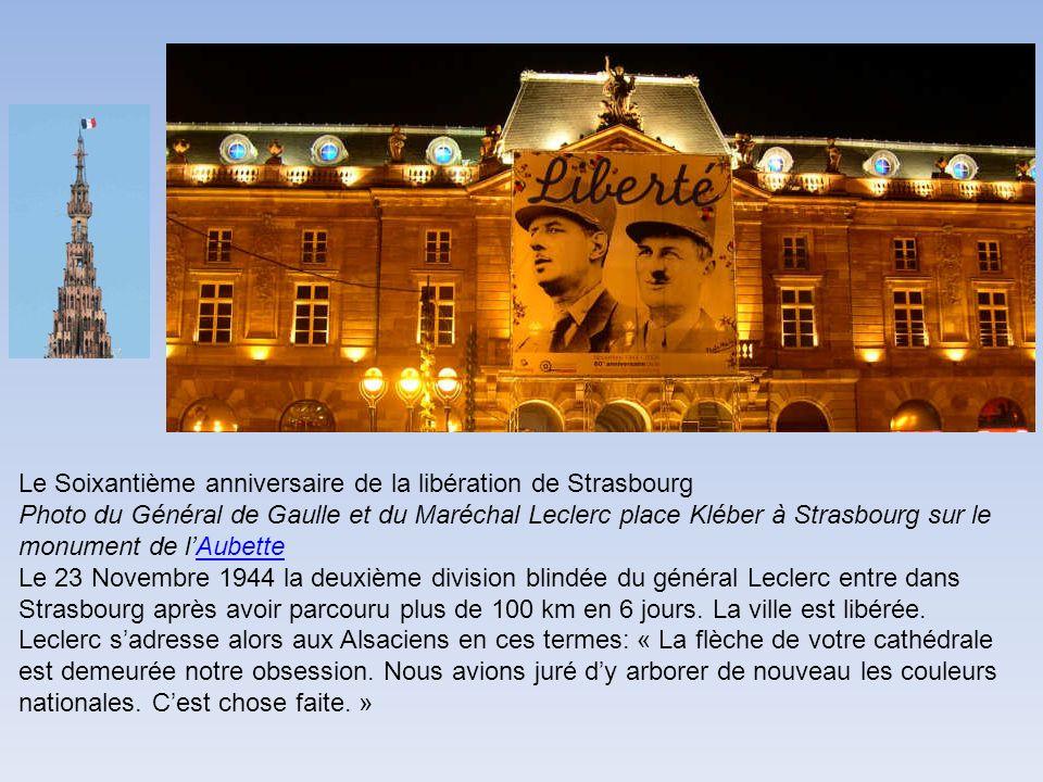 Le Soixantième anniversaire de la libération de Strasbourg Photo du Général de Gaulle et du Maréchal Leclerc place Kléber à Strasbourg sur le monument
