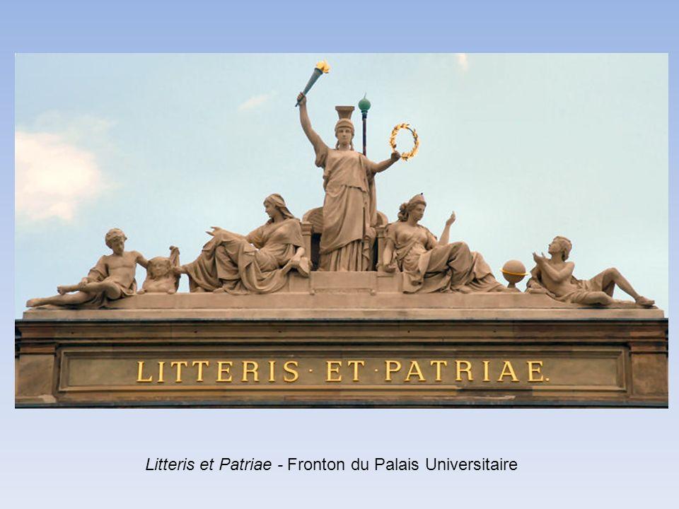 Litteris et Patriae - Fronton du Palais Universitaire