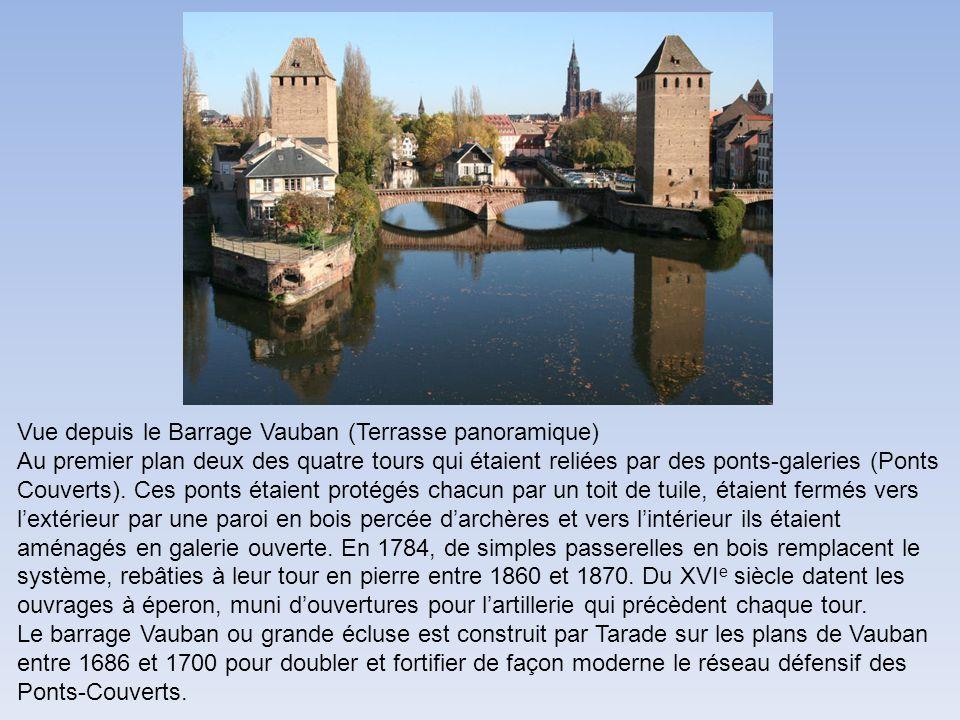 Vue depuis le Barrage Vauban (Terrasse panoramique) Au premier plan deux des quatre tours qui étaient reliées par des ponts-galeries (Ponts Couverts).