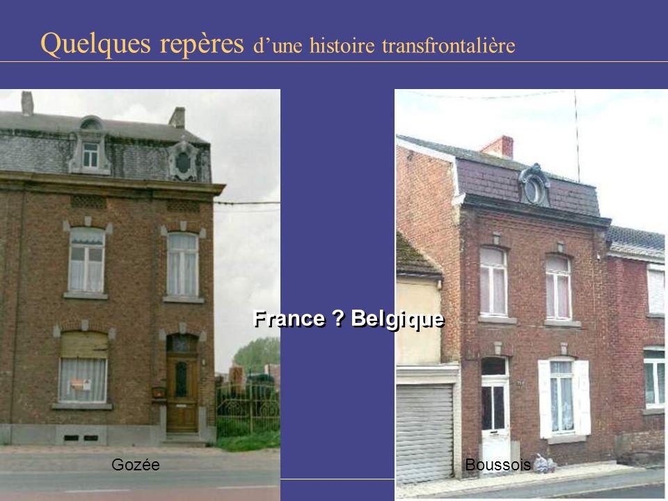 BEAUREGARD Fonds européen de développement régional BoussoisGozée France ? Belgique France ? Belgique Quelques repères dune histoire transfrontalière