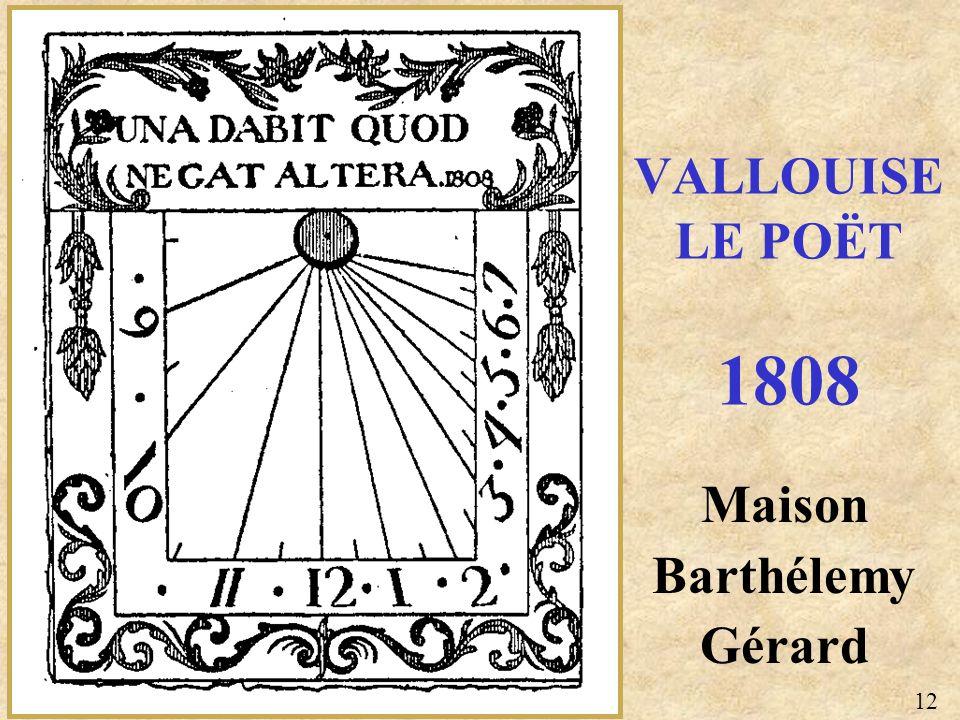 Maison Barthélemy Gérard VALLOUISE LE POËT 1808 12