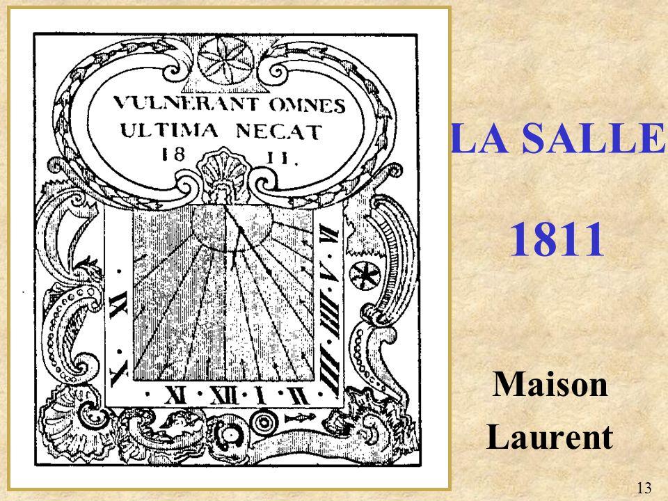 Maison Laurent LA SALLE 1811 13