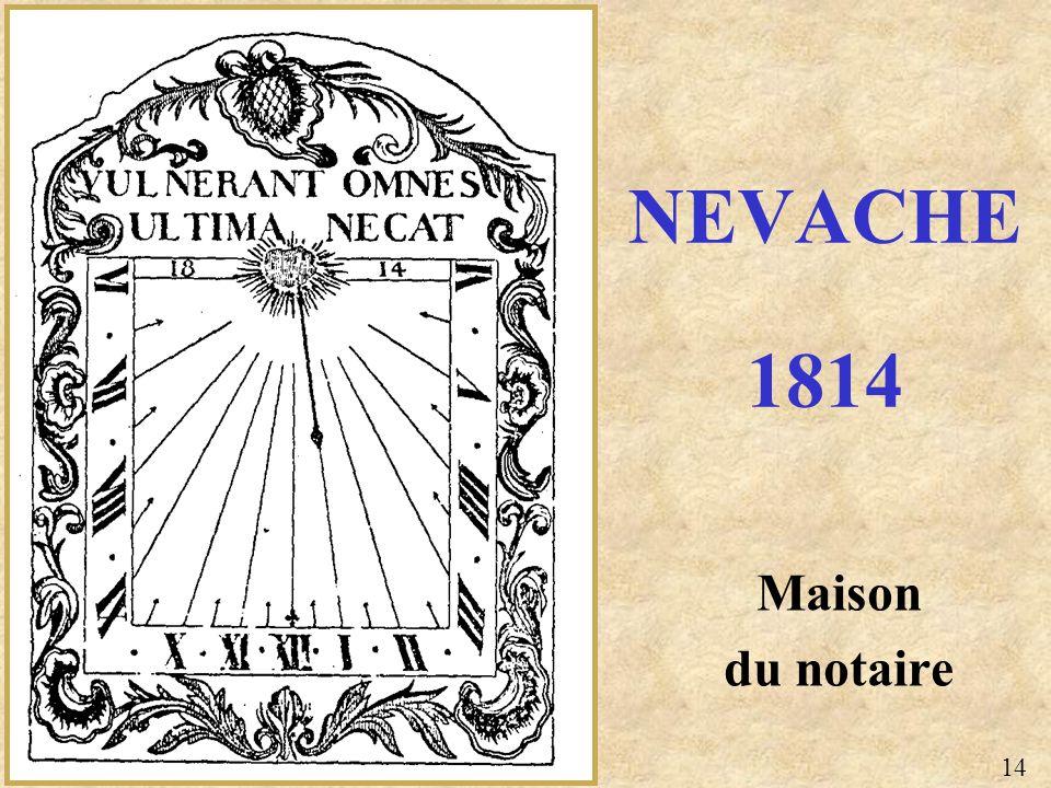 Maison du notaire NEVACHE 1814 14