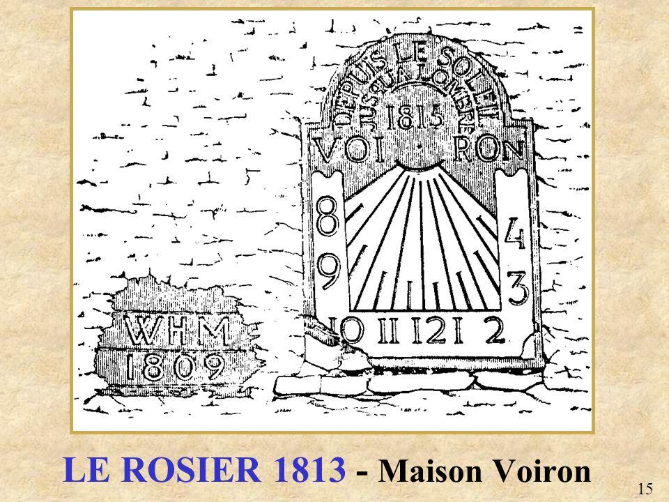 LE ROSIER 1813 - Maison Voiron 15