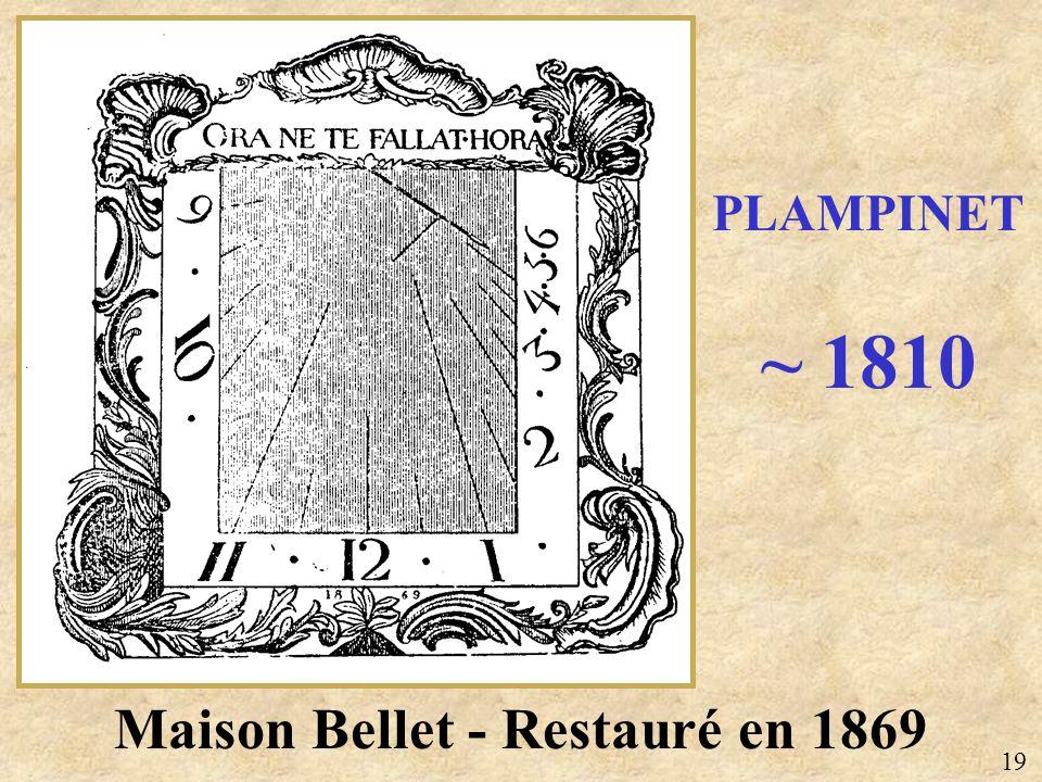 Maison Bellet - Restauré en 1869 PLAMPINET ~ 1810 19