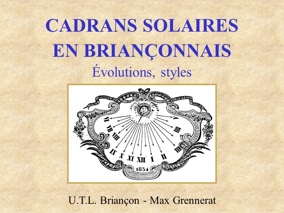 CADRANS SOLAIRES EN BRIANÇONNAIS Évolutions, styles U.T.L. Briançon - Max Grennerat