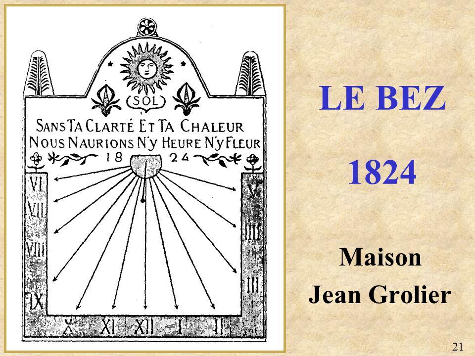 Maison Jean Grolier LE BEZ 1824 21