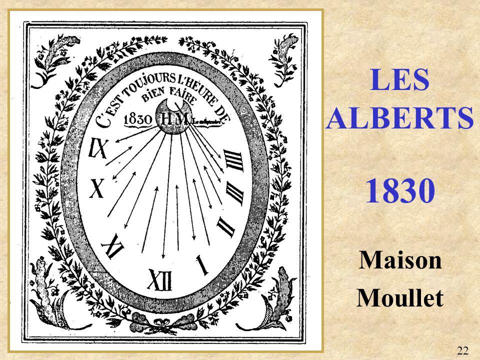 Maison Moullet LES ALBERTS 1830 22