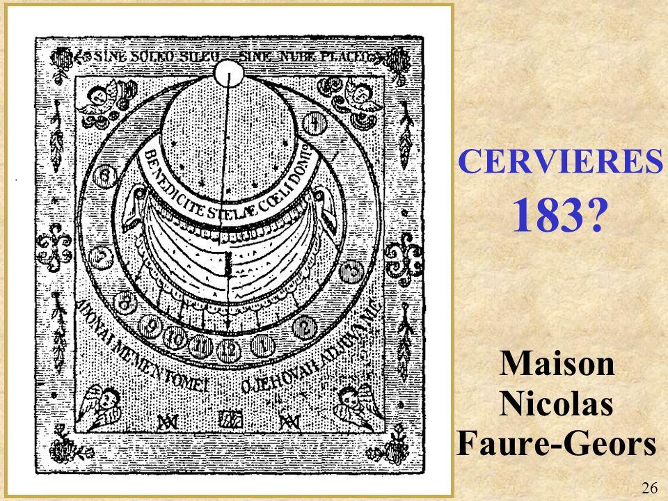 Maison Nicolas Faure-Geors CERVIERES 183? 26