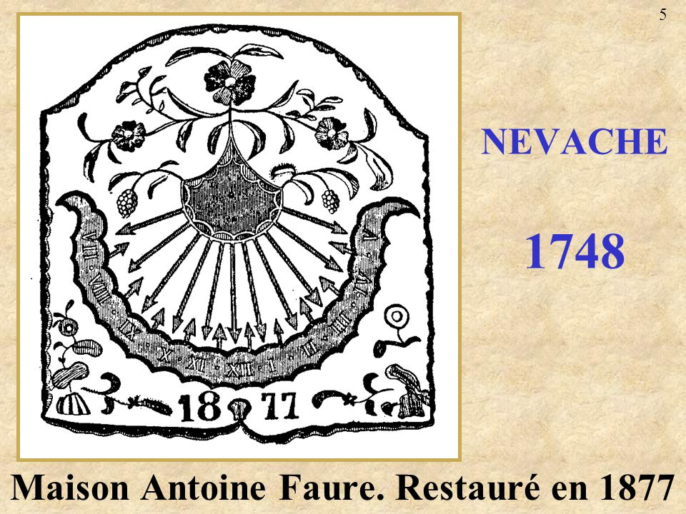 Maison Antoine Faure. Restauré en 1877 NEVACHE 1748 5