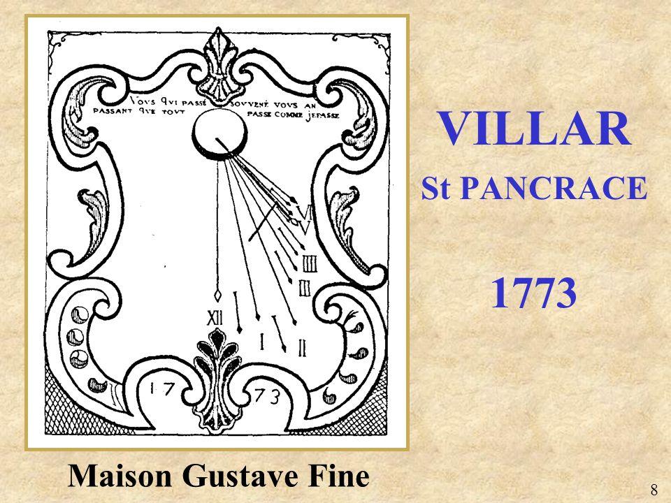 Maison Gustave Fine VILLAR St PANCRACE 1773 8
