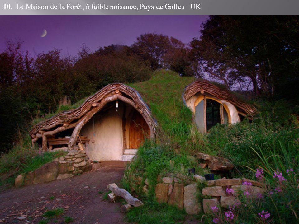10. La Maison de la Forêt, à faible nuisance, Pays de Galles - UK