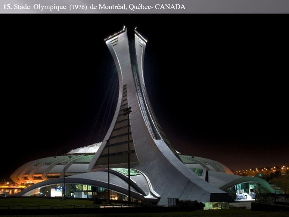 15. Stade Olympique (1976) de Montréal, Québec- CANADA