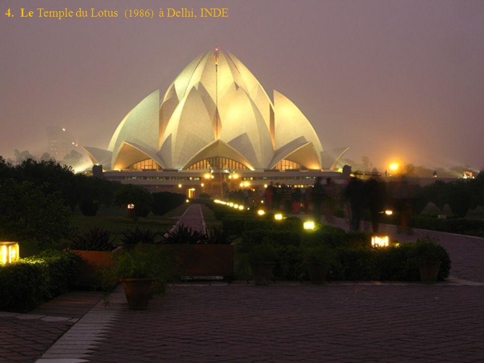 4. Le Temple du Lotus (1986) à Delhi, INDE