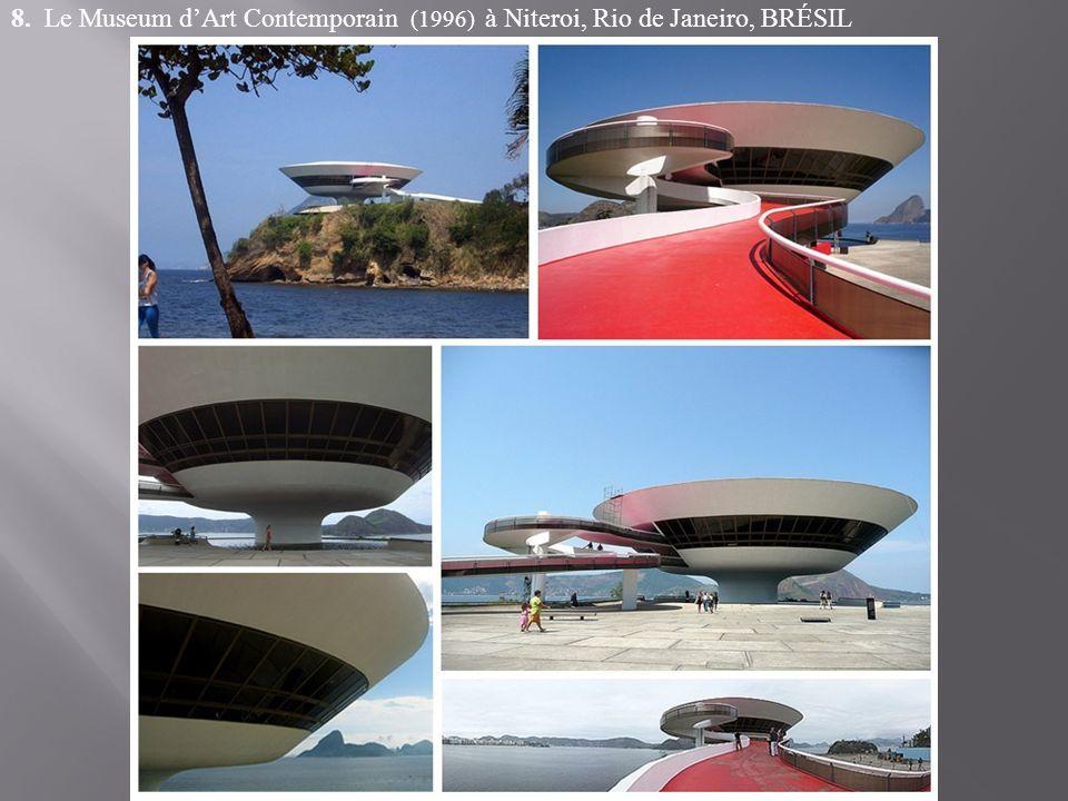 8. Le Museum dArt Contemporain (1996) à Niteroi, Rio de Janeiro, BRÉSIL