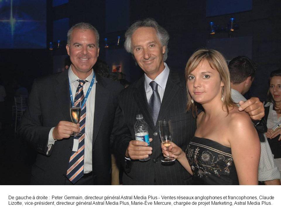 De gauche à droite : Peter Germain, directeur général Astral Media Plus - Ventes réseaux anglophones et francophones, Claude Lizotte, vice-président,