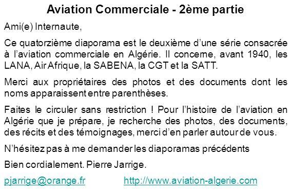 Aviation Commerciale - 2ème partie Ami(e) Internaute, Ce quatorzième diaporama est le deuxième dune série consacrée à laviation commerciale en Algérie