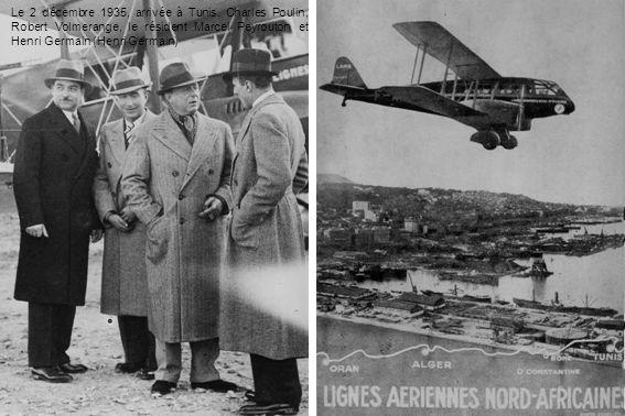 Le 2 décembre 1935, arrivée à Tunis. Charles Poulin, Robert Volmerange, le résident Marcel Peyrouton et Henri Germain (Henri Germain)