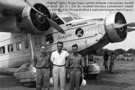 Chartrier (radio), Roger Dupuy (pilote) et Basile (mécanicien) devant un Bloch 120 (3 X 300 ch) excellent trimoteur parfaitement adapté aux besoins dA