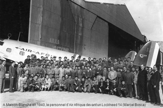 A Maison-Blanche en 1940, le personnel dAir Afrique devant un Lockheed 14 (Marcel Bosca)