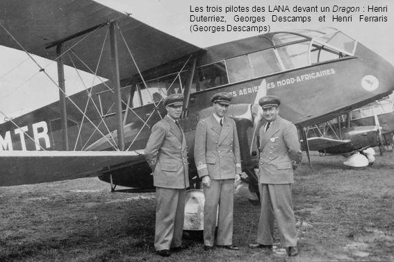 Les trois pilotes des LANA devant un Dragon : Henri Duterriez, Georges Descamps et Henri Ferraris (Georges Descamps)